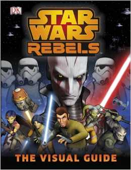 Image - Visual Guide Cover | Star Wars Rebels Wiki | FANDOM
