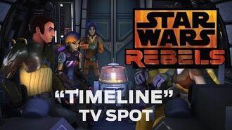 """Star Wars Rebels """"Timeline"""" TV Spot"""