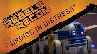"""Rebels Recon 2 Inside """"Droids in Distress"""""""