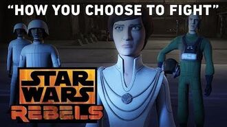 "How We Choose To Fight - ""In the Name of the Rebellion"" Preview Star Wars Rebels"