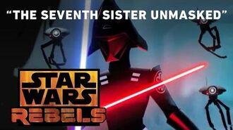 The Seventh Sister Unmasked Star Wars Rebels