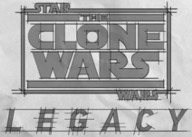 The Clone Wars Legacy