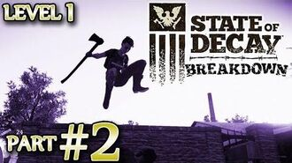 "Ⓦ State of Decay Breakdown Walkthrough Guide ▪ Part 2, Alan Gunderson ""The Killer"" Challenge"