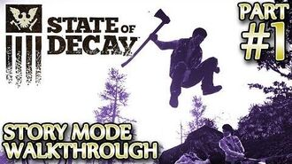 Ⓦ State of Decay Walkthrough ▪ Part 1 - Intro