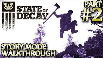 Ⓦ State of Decay Walkthrough ▪ Part 2 - Getting to the Church, Setting up Outposts