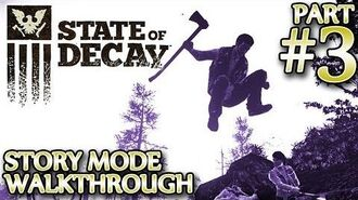 Ⓦ State of Decay Walkthrough ▪ Part 3 - The Vet Clinic