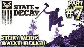 Ⓦ State of Decay Walkthrough ▪ Part 7 - Setting up Facilities and Other Assorted Stuff