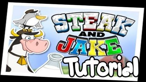 "Let's Play ""Steak and Jake"" Tutorial"