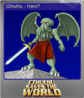 Cthulhu Saves the World Foil 1