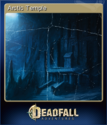 Deadfall Adventures Card 09