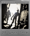 28 Waves Later Foil 4