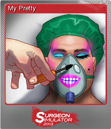 Surgeon Simulator 2013 Foil 6