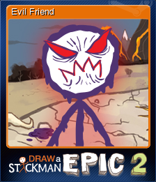 Draw A Stickman Epic 2 Evil Friend Steam Trading Cards Wiki