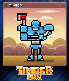 Timberman Card 5