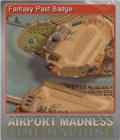 Airport Madness Time Machine Foil 1