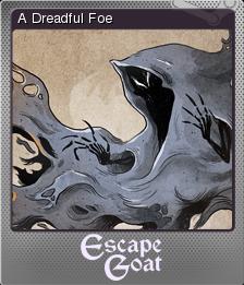 Escape Goat Foil 4