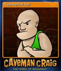 Caveman Craig Card 3