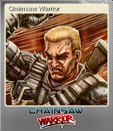 Chainsaw Warrior Foil 1