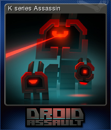 Droid Assault K Series Assassin