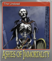 Ashes of Immortality Foil 2