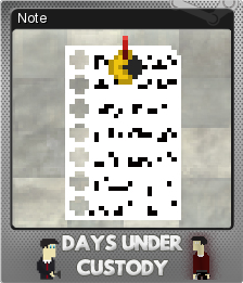 Days Under Custody Foil 4