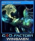 GoD Factory Wingmen Card 5