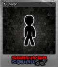 Survivor Squad Foil 6