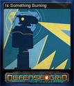 Defense Grid Is Something Burning