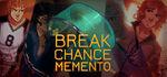 Break Chance Memento Logo