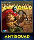 Antisquad Card 6