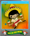 Forgotten Tales Day of the Dead Foil 05