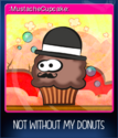 Not without my donuts Card 06