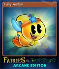 Fairies vs. Darklings Arcane Edition Card 1