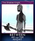 Between Me and The Night Card 05