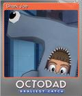 Octodad Dadliest Catch Foil 6