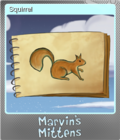 Marvins Mittens Foil 6