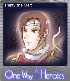 One Way Heroics Foil 2