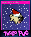 Turbo Pug Card 3