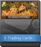 Not without my donuts Booster Pack