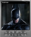 Batman Arkham Origins Foil 2