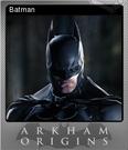 Batman Arkham Origins Foil 2