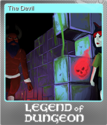 Legend of Dungeon Foil 9