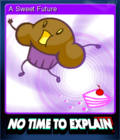 No Time To Explain Remastered Card 2