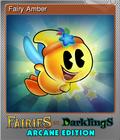 Fairies vs. Darklings Arcane Edition Foil 1