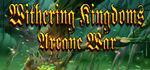 Withering Kingdom Arcane War Logo