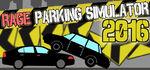 Rage Parking Simulator 2016 Logo