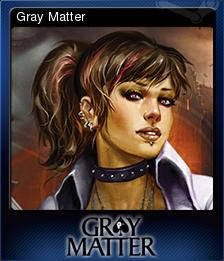 Gray Matter Card 3