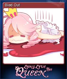 Long Live The Queen Card 10
