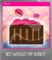 Not without my donuts Foil 08