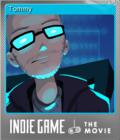 Indie Game The Movie Foil 6